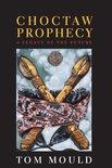 Choctaw Prophecy