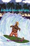 Surfing Paradise Turtle Dudes