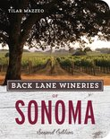 Tilar Mazzeo - Back Lane Wineries of Sonoma, Second Edition