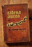 Catena Aurea: Volume 1-4