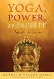 Yoga, Power, and Spirit