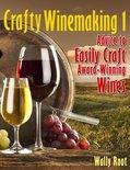 Wally Root - Crafty Winemaking 1