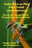 Costa Rica un País Para Todas las Estaciones