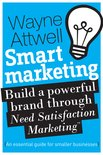Smart Marketing: An Essential Guide for Smaller Businesses