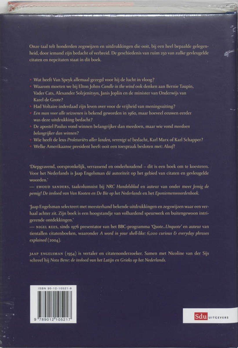 Citaten Uit Nederlandse Literatuur : Bol bekende citaten uit het dagelijks taalgebruik jaap