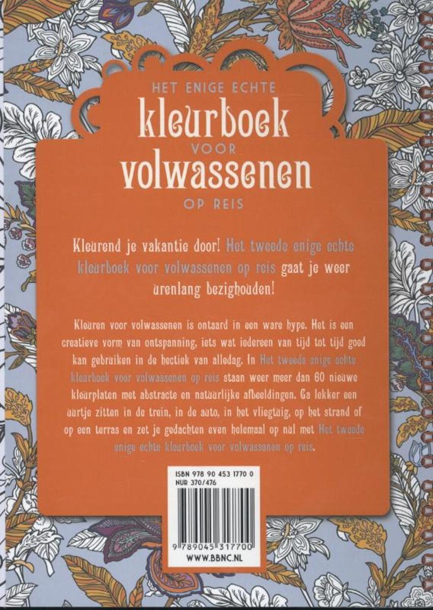 Kleurplaten Voor Volwassenen Op Reis.Bol Com Het Tweede Enige Echte Kleurboek Voor Volwassenen Op Reis