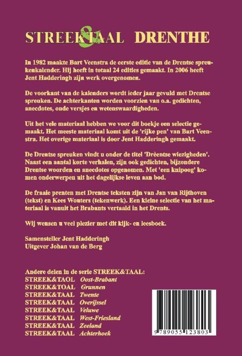 twentse spreuken vertaling bol.| Streek en taal Drente | 9789055123803 | Jent Hadderingh  twentse spreuken vertaling