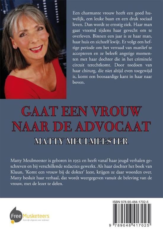 Bolcom Gaat Een Vrouw Naar De Advocaat Matty Meulmeester