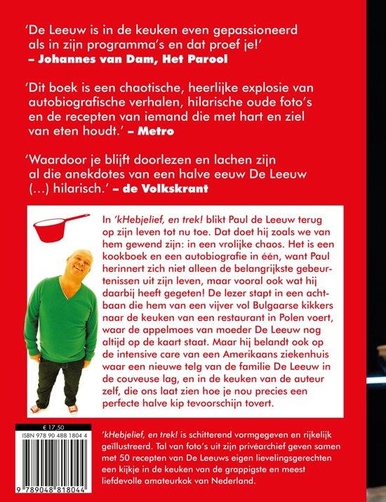 Bolcom K Heb Je Lief En Trek Ebook Paul De Leeuw