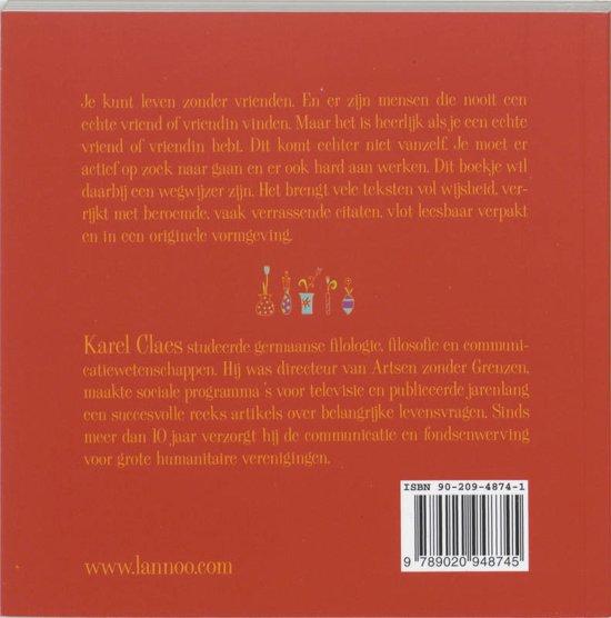 Citaten Voor Vriendschap : Bol.com het boek van de vriendschap karel claes 9789020948745
