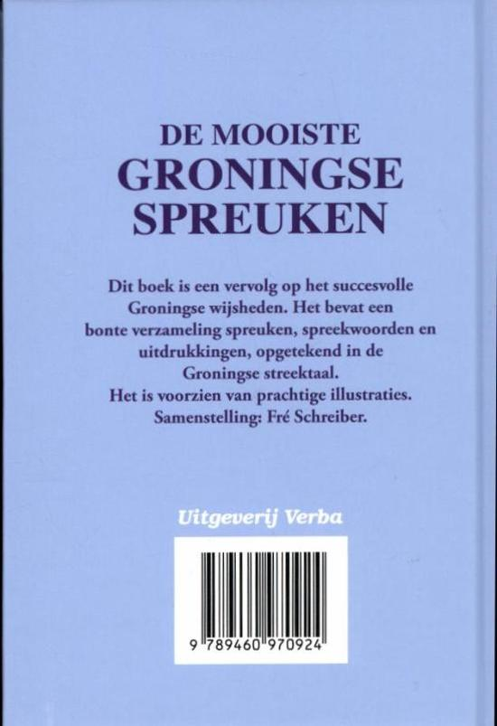 groningse spreuken gezegden bol.| De mooiste Groningse spreuken, nvt | 9789460970924 | Boeken groningse spreuken gezegden