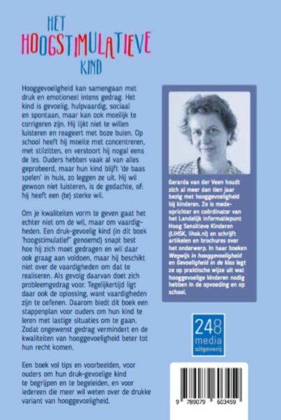 Bolcom Het Hoogstimulatieve Kind 9789079603459 Gerarda Van