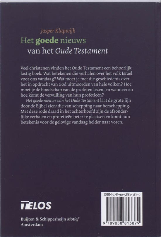 Jasper Klapwijk Winsum.Bol Com Het Goede Nieuws Van Het Oude Testament Jasper Klapwijk