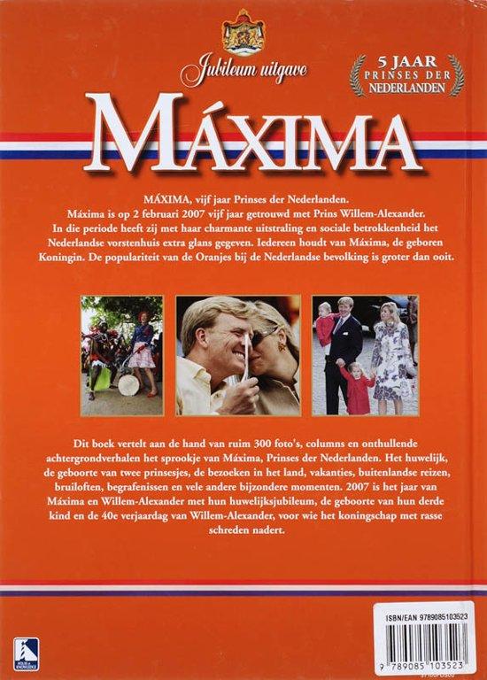 prins willem alexander 40 jaar bol.| Maxima, Menzo Willems | 9789085103523 | Boeken prins willem alexander 40 jaar