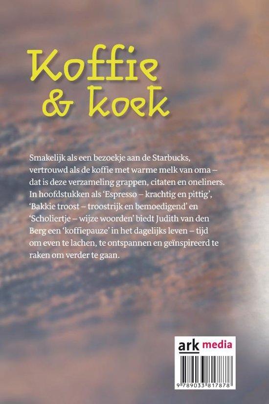 Citaten Koffie English : Bol.com koffie & koek judith van den berg 9789033817878 boeken