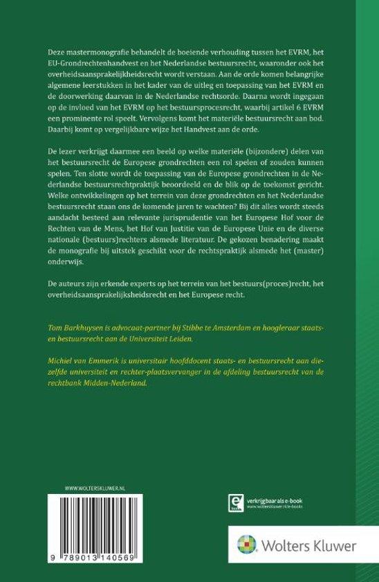 Europese grondrechten en het Nederlandse bestuursrecht