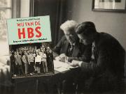 """Door de hbs is Nederland moderner, internationaler en rijker geworden."""