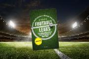 """Football Leaks: """"Een zeer verontrustend boek, dat iedere maatschappelijk betrokken voetbalfan moet lezen"""""""