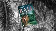 """Bali: """"Meer dan een thriller."""""""