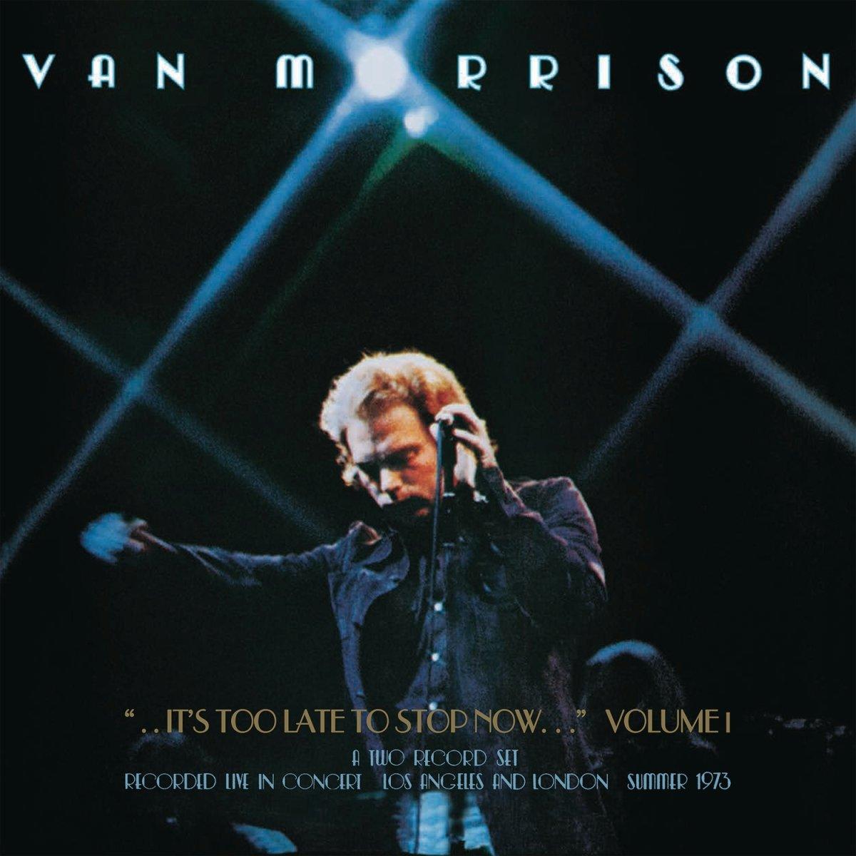 Van Morrison - ..It's Too Late to Stop Now... Vol. I   CD kopen