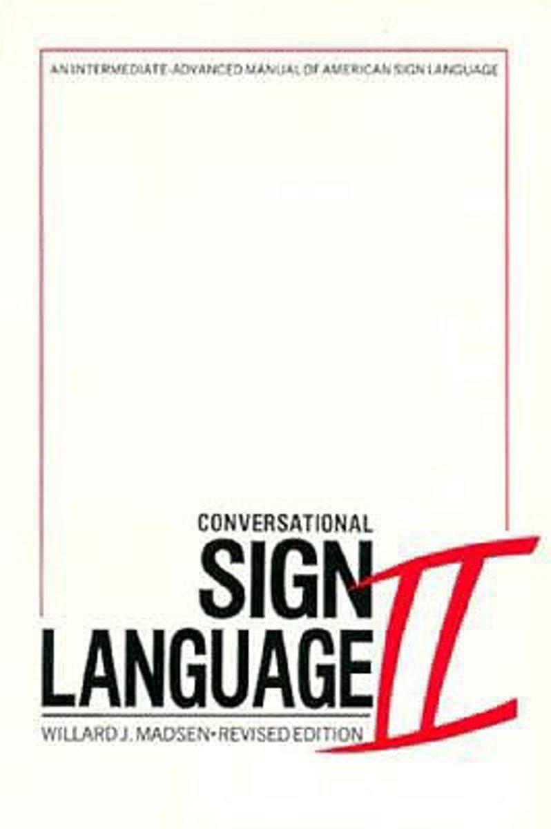 bol.com | Conversational Sign Language | 9780913580004 | Willard J. Madsen  | Boeken
