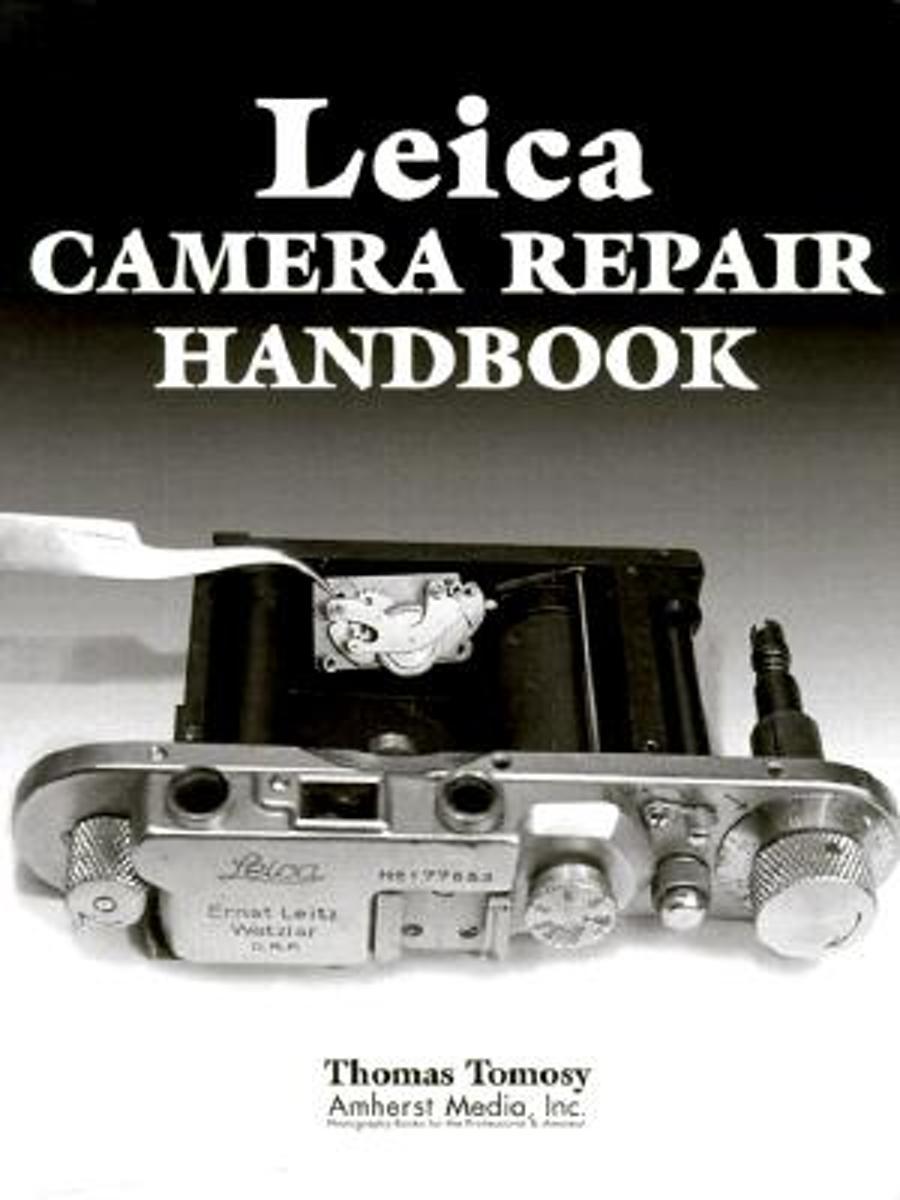 bol.com | Leica Camera Repair Handbook, Thomas Tomosy | 9780936262871 |  Boeken