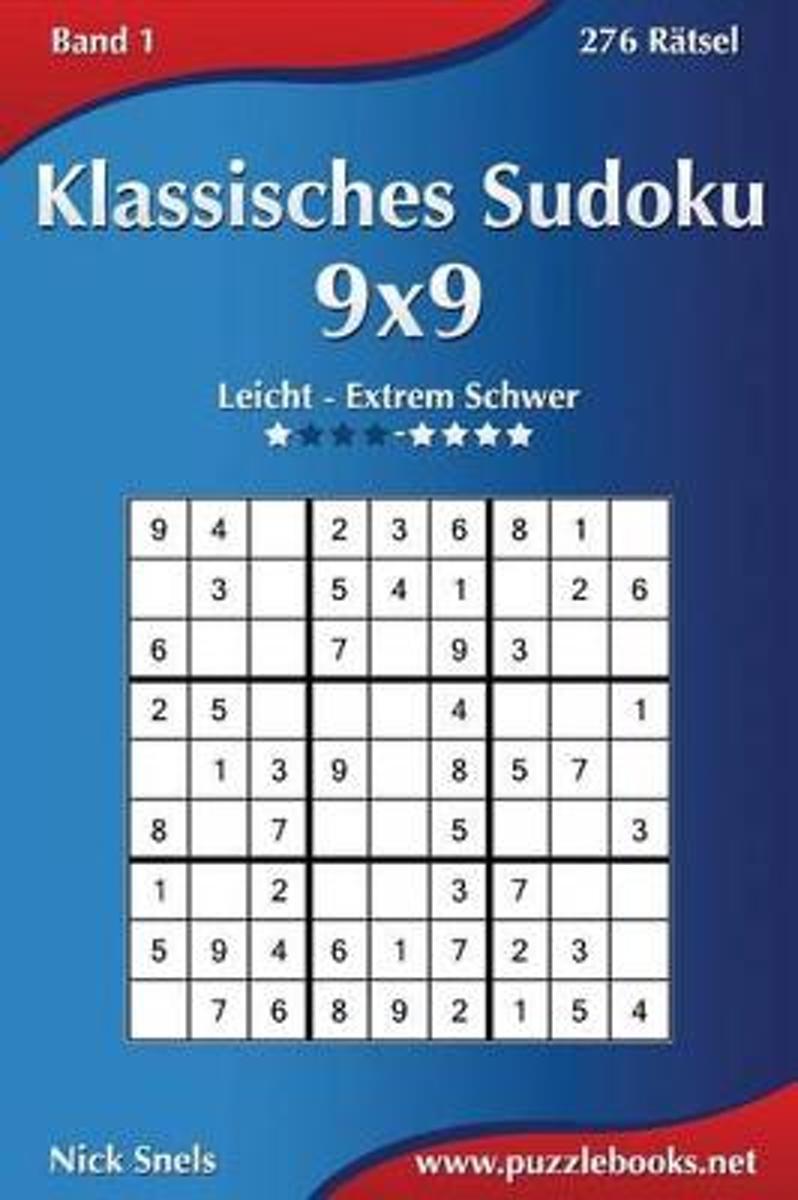 bol.com | Klassisches Sudoku 9x9 - Leicht Bis Extrem Schwer - Band 1 ...