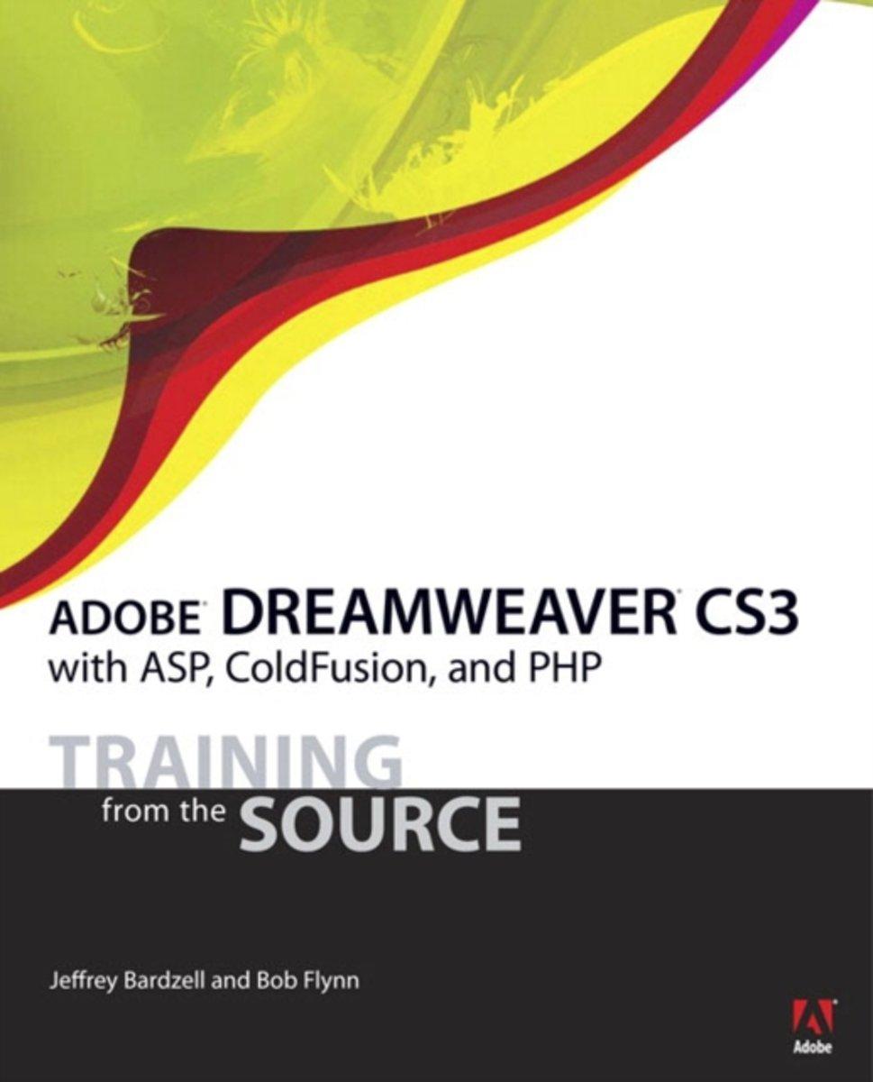 bol.com | Adobe Dreamweaver CS3 with ASP, ColdFusion, and PHP, Jeffrey  Bardzell | 9780321461063.