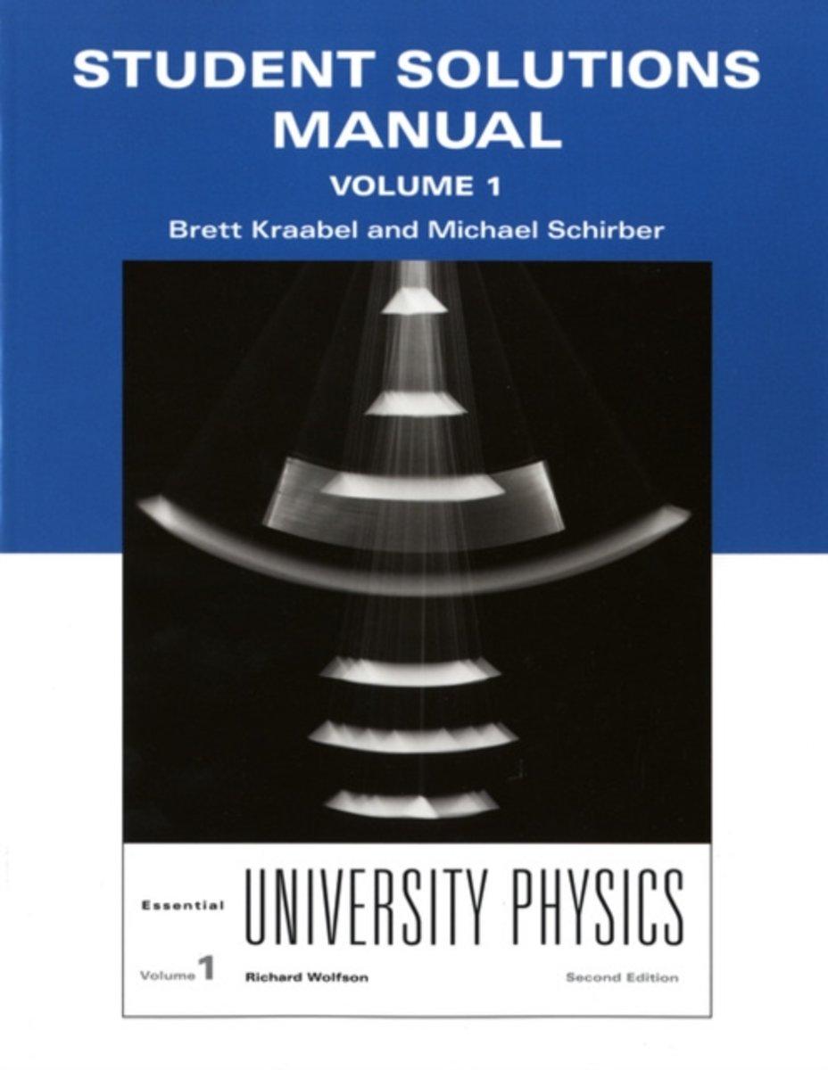 bol.com | Student Solutions Manual for Essential University Physics |  9780321712035 | Richard.