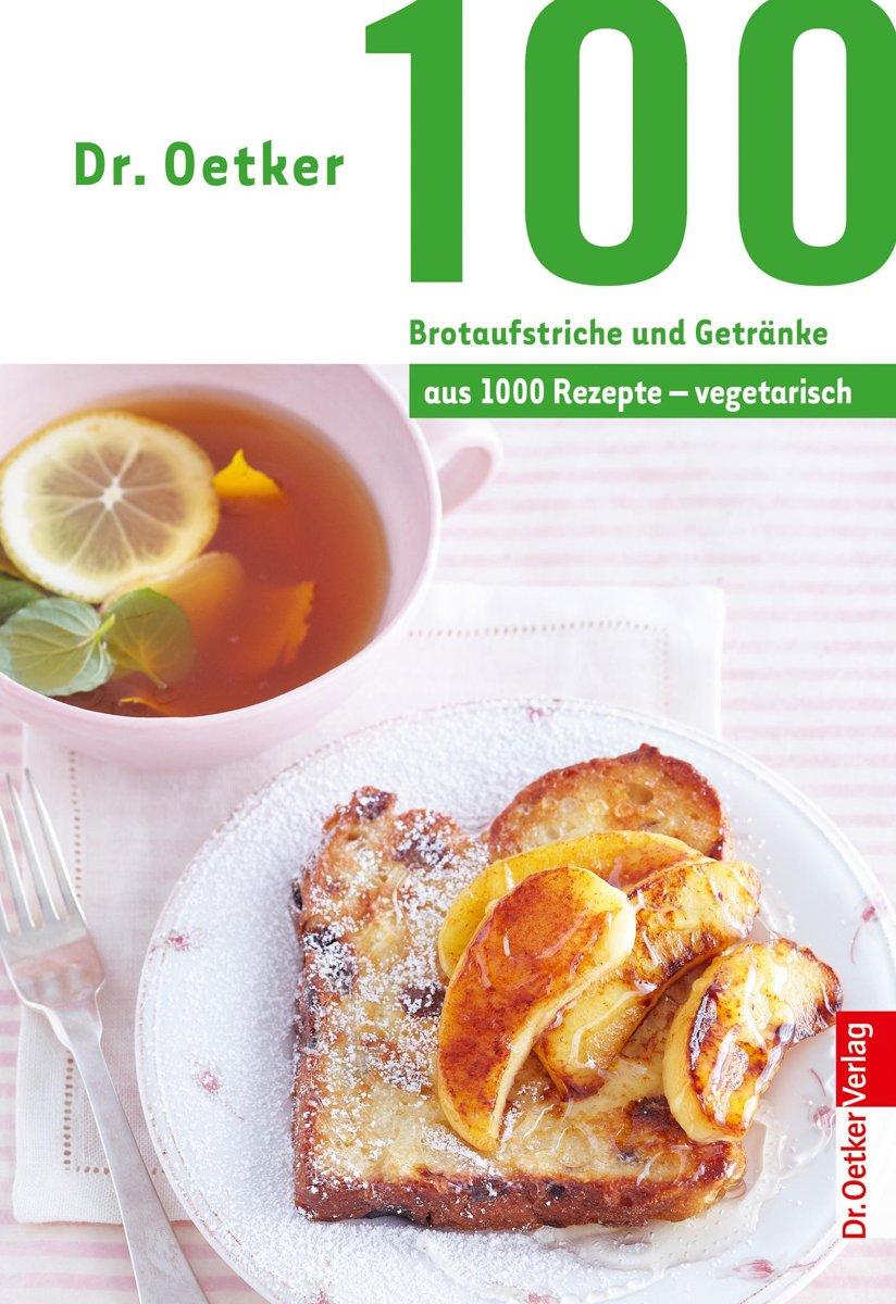 bol.com | 100 Brotaufstriche und Getränke (ebook), Dr. Oetker ...