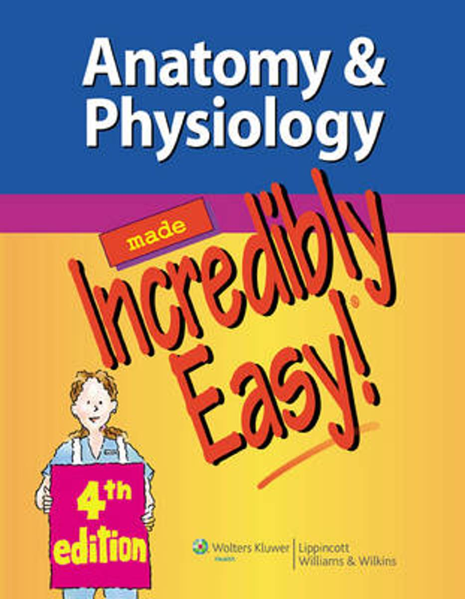 bol.com   Anatomy & Physiology Made Incredibly Easy!   9781451147261 ...