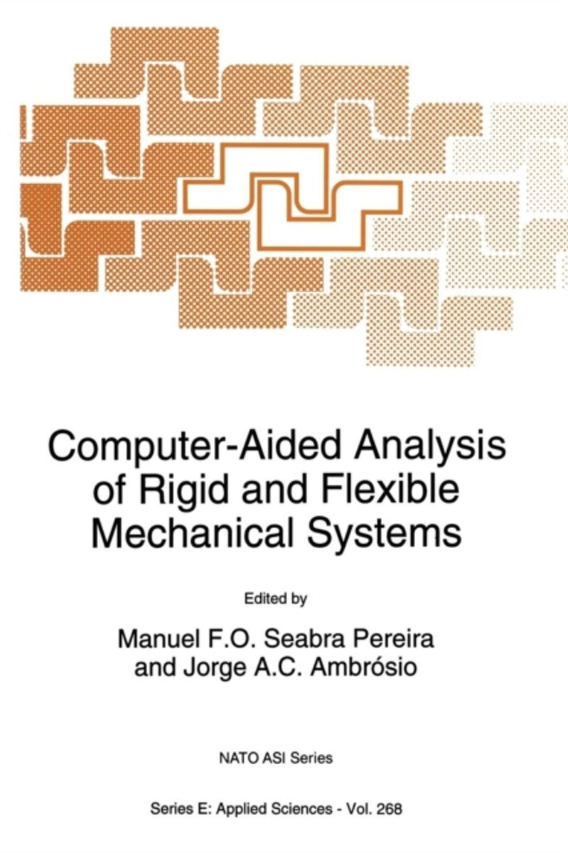 bol.com | Computer-Aided Analysis of Rigid and Flexible Mechanical Systems  | 9789401045087 | Boeken