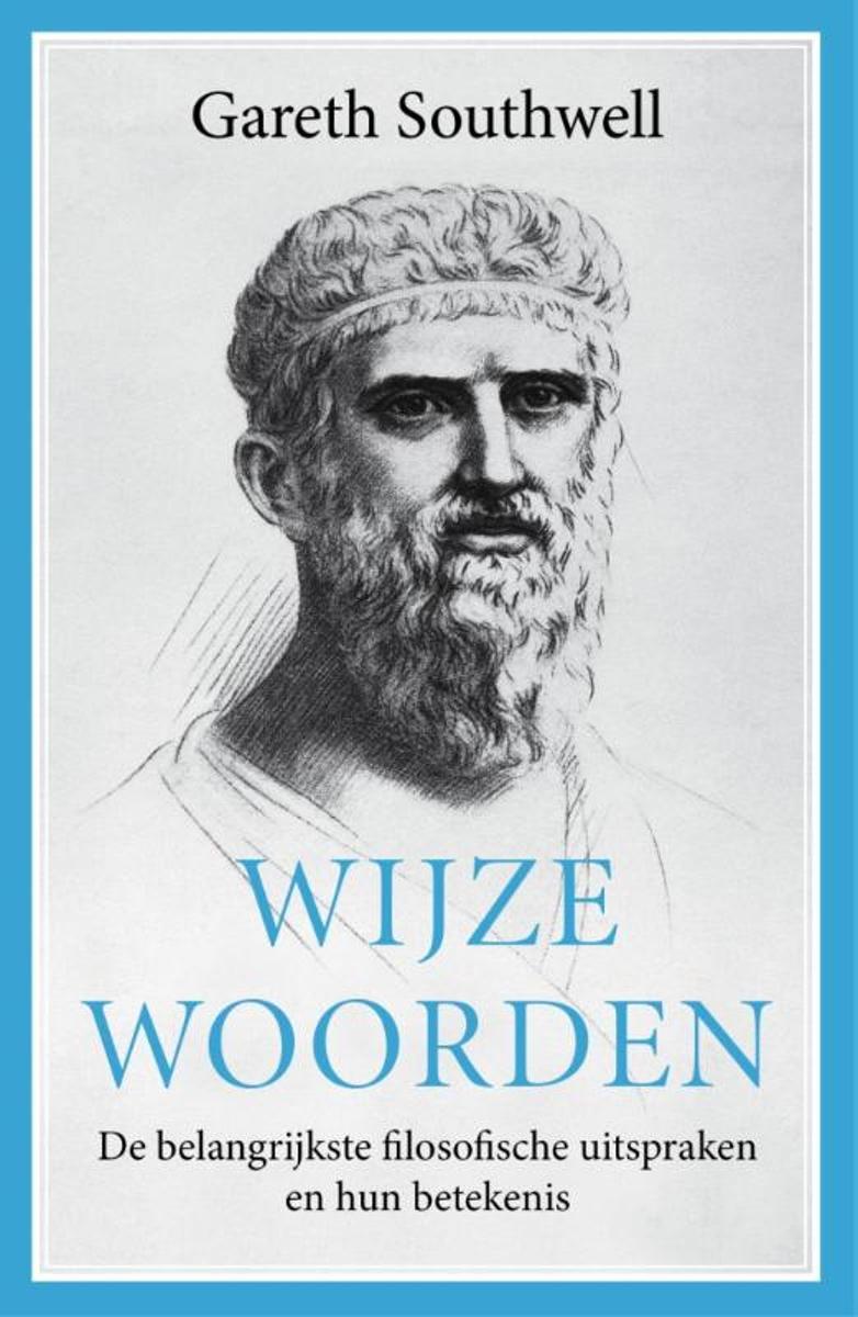 Bolcom Wijze Woorden Gareth Southwell 9789088030130