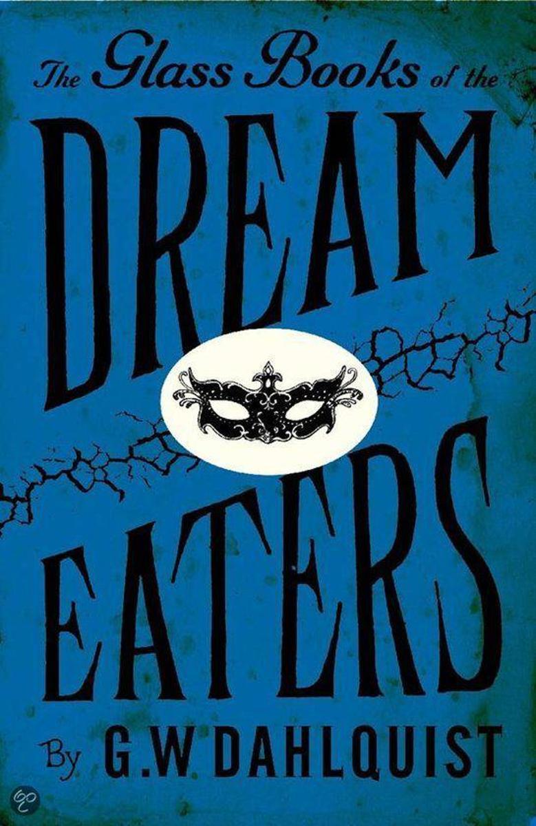 bol.com | Glass Books Of The Dream Eaters, Gordon Dahlquist | 9780670916528  | Boeken