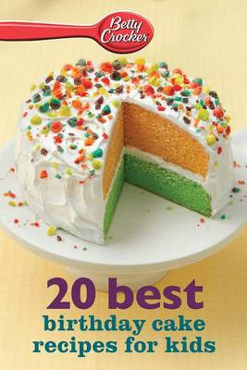 Fine Bol Com Betty Crocker 20 Best Birthday Cakes Recipes For Kids Funny Birthday Cards Online Fluifree Goldxyz