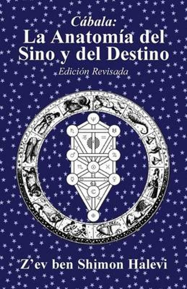 bol.com   La Anatomia Del Sino y Del Destino, Z\'Ev Ben Shimon Halevi ...