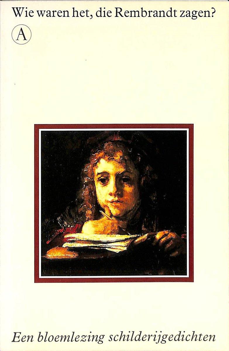 Wie waren het die Rembrandt...