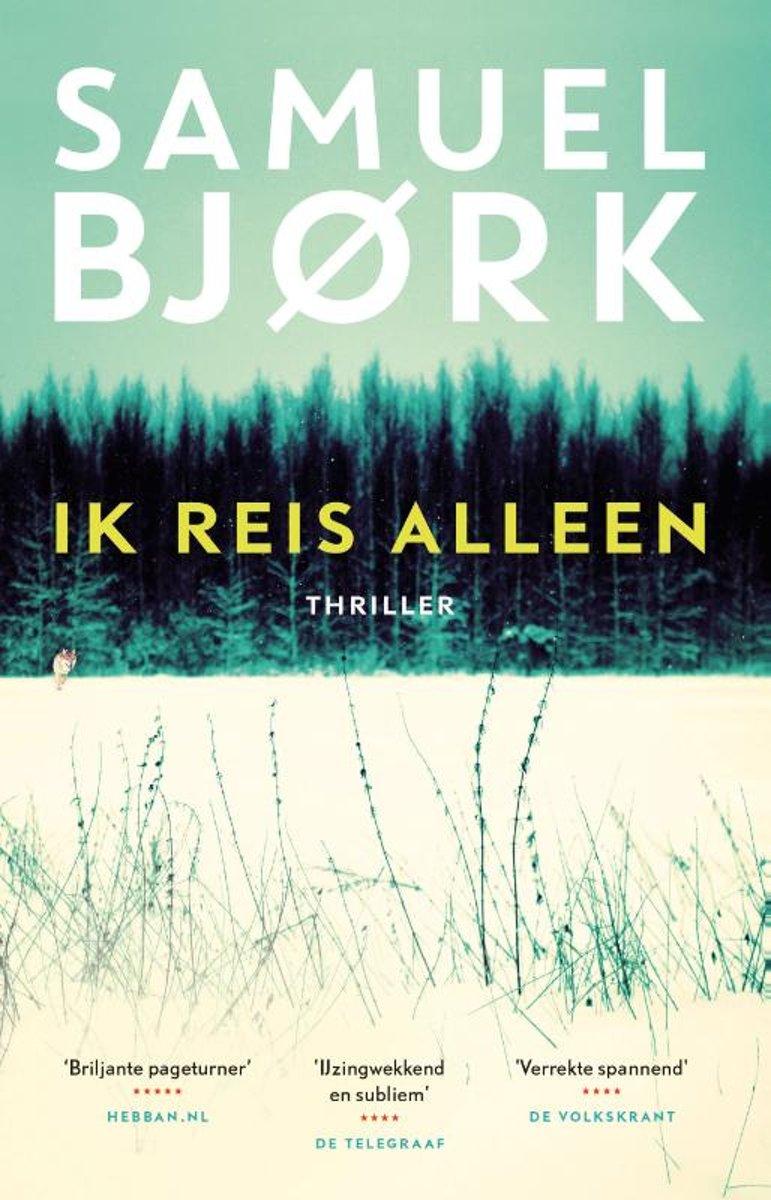 Bolcom Ik Reis Alleen Samuel Bjørk 9789021018034 Boeken