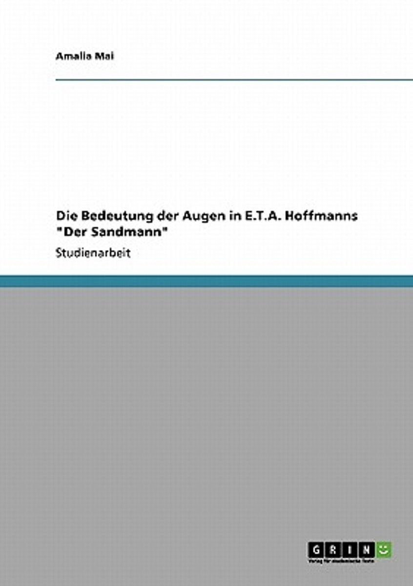 bol.com | Die Bedeutung Der Augen in E.T.A. Hoffmanns Der Sandmann ...