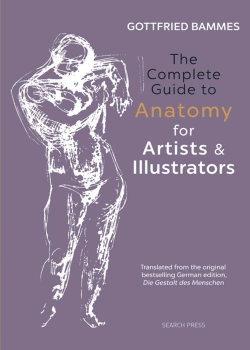 Bol The Complete Guide To Anatomy For Artists Illustrators