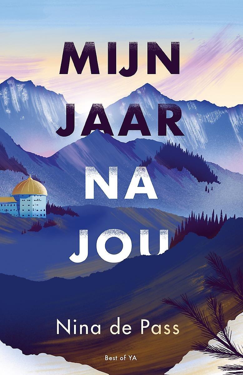 bol.com | Mijn jaar na jou | 9789000370429 | Nina de Pass | Boeken