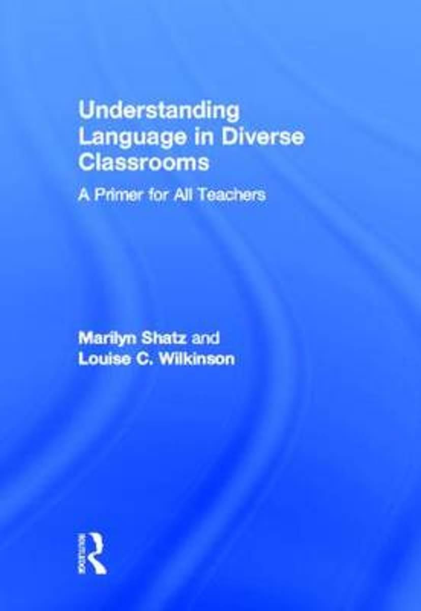 bol.com | Understanding Language in Diverse Classrooms, Marilyn Shatz |  9780415894432 | Boeken