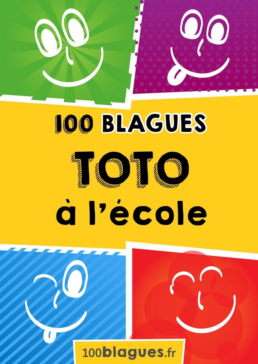 bol.com | Toto à l\'école (ebook), 100Blagues.Fr | 9782806269584 | Boeken