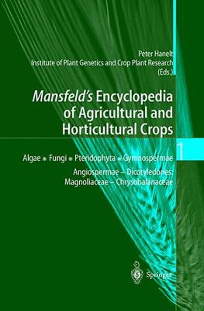 bol.com | Mansfeld's Encyclopedia of Agricultural and Horticultural Crops |  9783540410171 |.