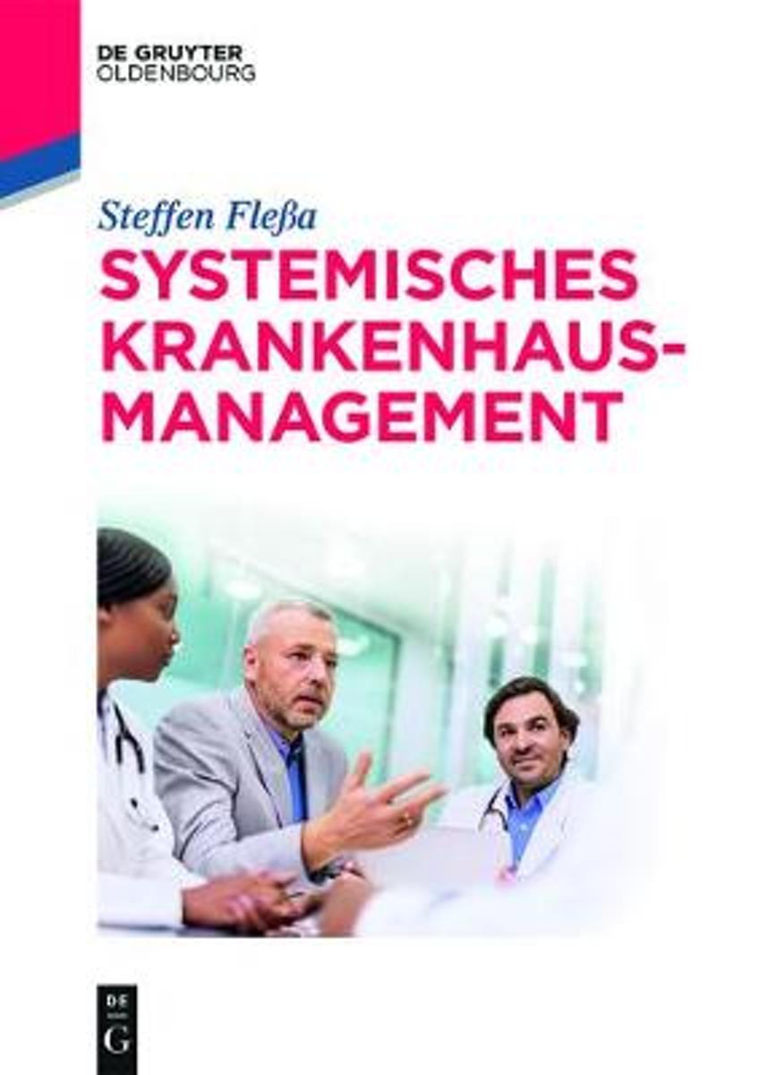 bol.com   Systemisches Krankenhausmanagement, Steffen Fleßa ...