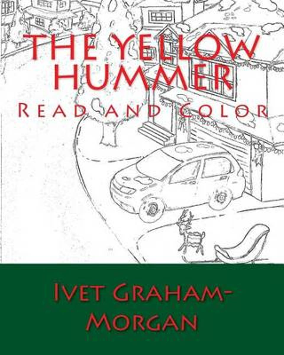 bol.com | The Yellow Hummer, Ivet Graham-Morgan | 9781517657895 | Boeken
