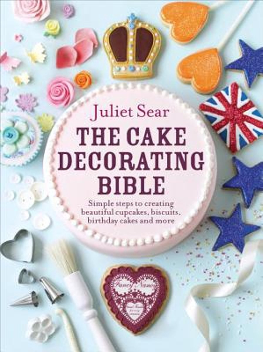 Tremendous Bol Com The Cake Decorating Bible Juliet Sear 9780091946685 Personalised Birthday Cards Paralily Jamesorg