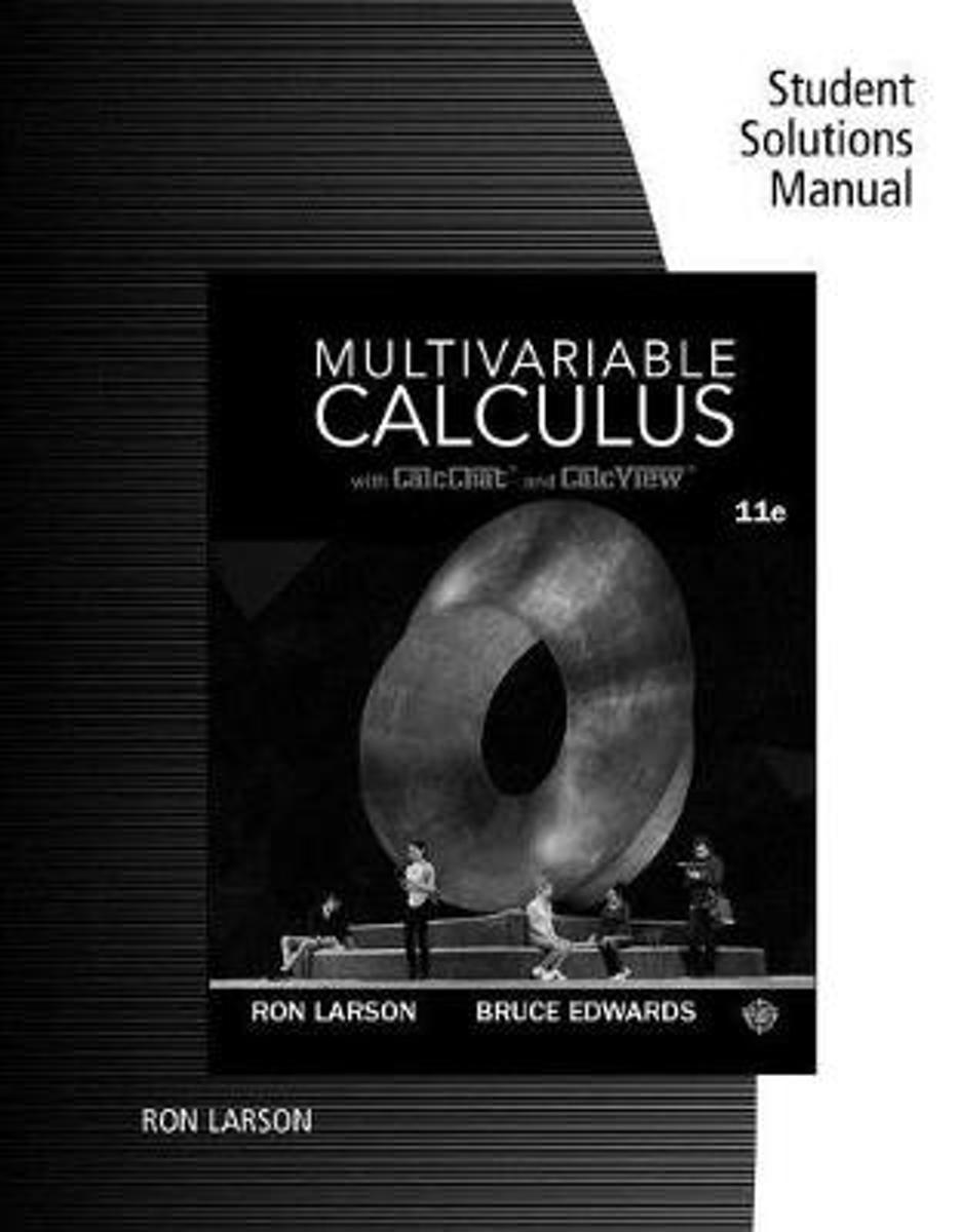 bol.com | Student Solutions Manual for Larson/Edwards' Multivariable  Calculus, 11th |.