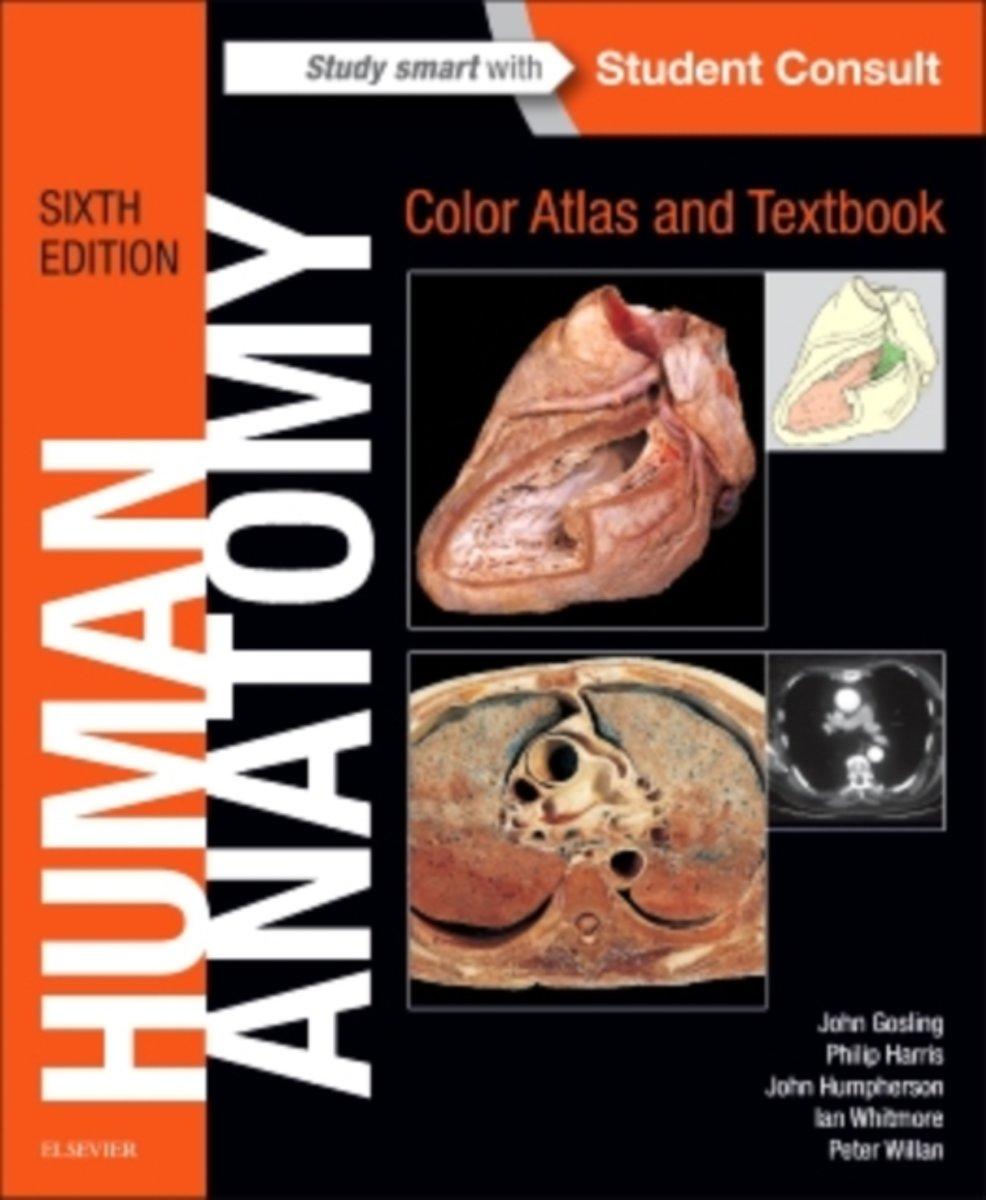 Bol Human Anatomy Color Atlas And Textbook John A Gosling