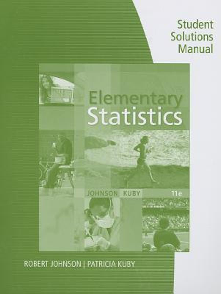 bol.com   Student Solutions Manual for Johnson/Kuby's Elementary Statistics,  11th  .